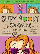 The Judy Moody Star-Studded Collection: Books 1-3 by Megan McDonald