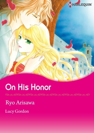 On His Honor (Harlequin Comics): Harlequin Comics by Lucy Gordon