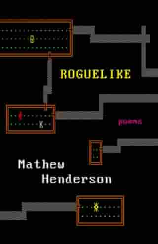 Roguelike by Mathew Henderson