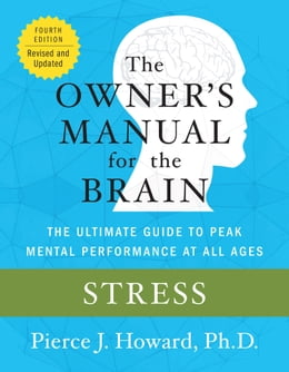 Book Stress: The Owner's Manual by Pierce Howard