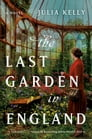 The Last Garden in England Cover Image