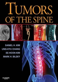 Tumors of the Spine E-Book