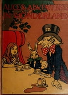 ALICE'S ADVENTURES IN WONDERLAND: By Lewis Carroll by By Lewis Carroll
