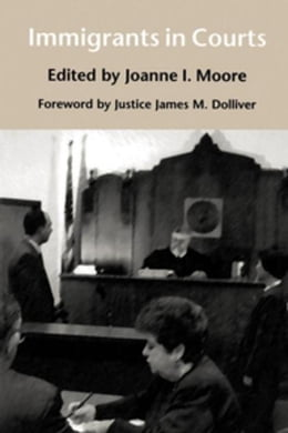 Book Immigrants in Courts by Moore, Joanne I.
