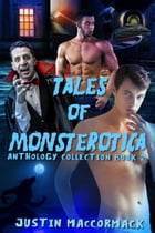 Tales of Monsterotica: Anthology Collection Book Two