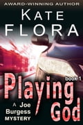 Playing God (A Joe Burgess Mystery, Book 1) 20f89ccf-6ea6-40f7-85d2-e6dd2acee098