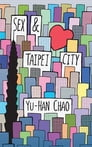 Sex and Taipei City Cover Image
