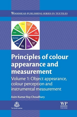 Principles of Colour and Appearance Measurement Object Appearance,  Colour Perception and Instrumental Measurement