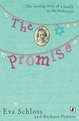 Book The Promise: The Moving Story of a Family in the Holocaust by Barbara Powers