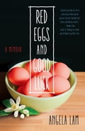 Red Eggs and Good Luck 781a8740-b24e-498c-9a98-91066cb776d0