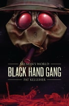 Black Hand Gang by Pat Kelleher