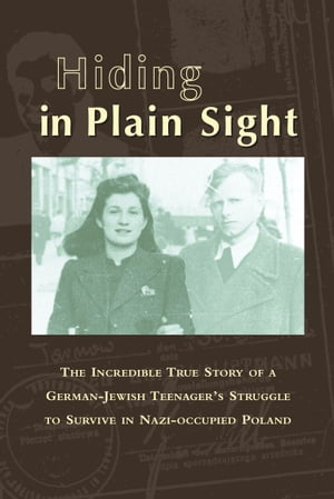 Hiding in Plain Sight by Betty Lauer