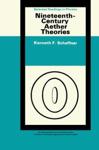 Nineteenth-Century Aether Theories: The Commonwealth and International Library: Selected Readings…