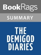 The Demigod Diaries by Rick Riordan l Summary & Study Guide by BookRags