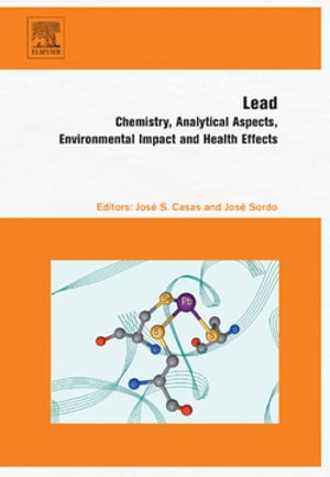Lead Chemistry,  Analytical Aspects,  Environmental Impact and Health Effects