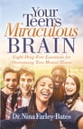 Your Teen's Miraculous Brain Cover Image