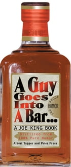 A Guy Goes into a Bar: A Joe King Book by Al Tapper