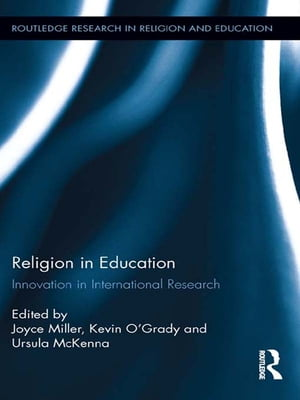 Religion in Education Innovation in International Research