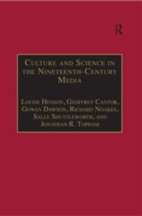 Culture and Science in the Nineteenth-Century Media