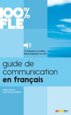 Guide de Communication en Français - Ebook by Jean-Jacques Mabilat