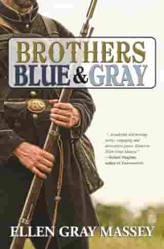 Brothers Blue & Gray by Ellen Gray Massey