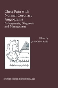 Chest Pain with Normal Coronary Angiograms: Pathogenesis, Diagnosis and Management