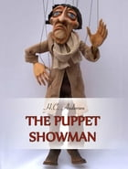 The Puppet Showman by H.C. Andersen