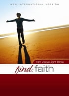 NIV, Find Faith: VerseLight Bible, eBook: Quickly Find Verses about God's Constant Faithfulness by Christopher D. Hudson
