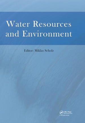 Water Resources and Environment: Proceedings of the 2015 International Conference on Water Resources and Environment (Beijing,  25-28 July 2015)