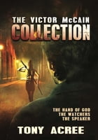 The Victor McCain Collection by Tony Acree