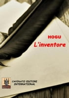 L'inventore by Hogu the power