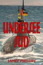 Undersee Sud by James Phillips