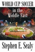 World Cup Soccer in the Middle East 7ea01d06-c3cf-4812-9b5b-7a1f83e233bb