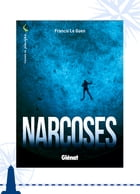 Narcoses by Francis Le Guen