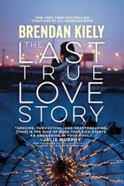 The Last True Love Story Cover Image