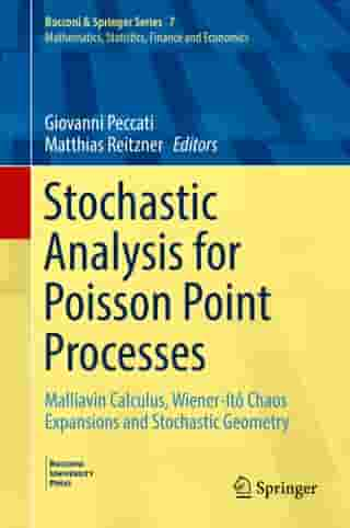 Stochastic Analysis for Poisson Point Processes: Malliavin Calculus, Wiener-Itô Chaos Expansions and Stochastic Geometry