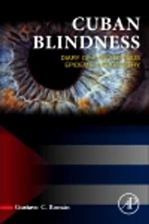 Cuban Blindness Diary of a Mysterious Epidemic Neuropathy