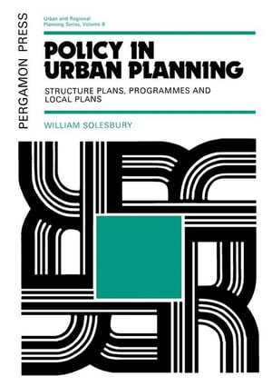 Policy in Urban Planning: Structure Plans,  Programmes and Local Plans