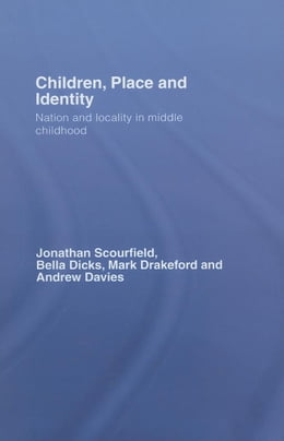 Book Children, Place and Identity by Scourfield, Jonathan
