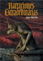 Narraciones extraordinarias by Edgar Allan Poe