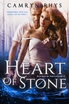 Heart of Stone: a Moonbound World book by Camryn Rhys
