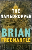 The Namedropper by Brian Freemantle
