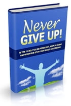 Never Give Up by Anonymous