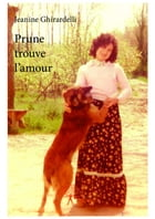 Prune trouve l'amour by Jeanine Ghirardelli
