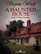 A Haunted House and Other Stories by Virginia Woolf