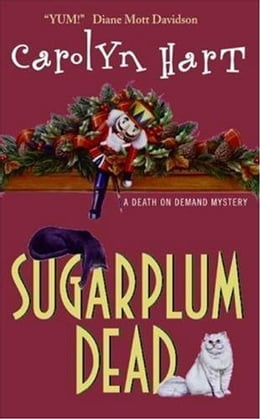 Book Sugarplum Dead: A Death On Demand Mystery by Carolyn Hart