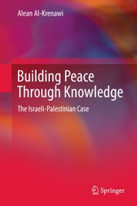 Building Peace Through Knowledge: The Israeli-Palestinian Case