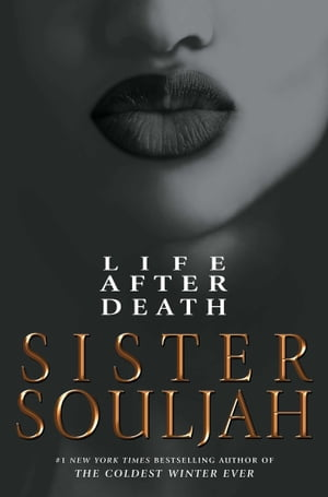 Life After Death: A Novel by Sister Souljah
