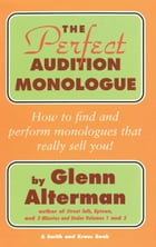 The Perfect Monologue Book by Glenn Alterman