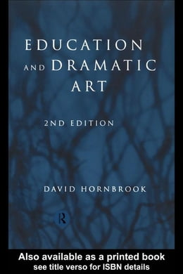 Book Education and Dramatic Art by Hornbrook, David